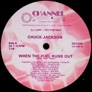 Chuck Jackson - When The Fuel Runs Out