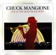 Chuck Mangione - An Evening Of Magic - Live At The Hollywood Bowl