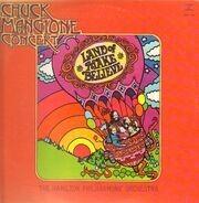 Chuck Mangione - Land Of Make Believe... A Chuck Mangione Concert
