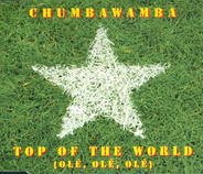 Chumbawamba - Top Of The World (Olé, Olé, Olé)