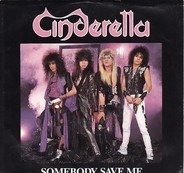 Cinderella - Somebody Save Me / Hell On Wheels