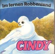 Cindy - Im fernen Robbenland