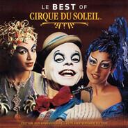 Cirque Du Soleil - Le Best Of Cirque Du Soleil