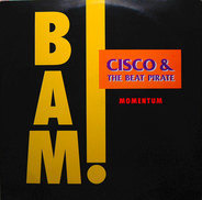 Cisco & The Beat Pirate - Bam!