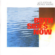 Clannad & Paul Young - Both Sides Now