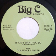 Clarence Carter - It Ain't What You Do