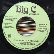 Clarence Carter - Love Me With A Feeling