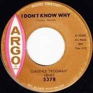 Clarence 'Frogman' Henry - I Don't Know Why / Just My Baby And Me