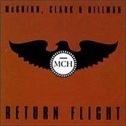 Mc Guinn, Clark & Hillman - Return Flight