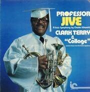 Clark Terry - Professor Jive - A Jazz Symphony By Charles Schwartz