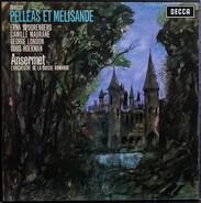Claude Debussy - Erna Spoorenberg , Camille Maurane , George London , Guus Hoekman / Ernest Anserme - PELLEAS ET MELISANDE