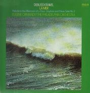 Debussy / Ravel (Ormandy) - La Mer / Prelude To The Afternoon Of A Faun · Daphnis And Chloe: Suite No. 2