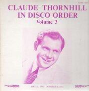Claude Thornhill - In Disco Order Vol. 3