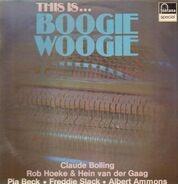 Claude Bolling, Pia Beck, Freddie Slack, ... - This Is ... Boogie Woogie