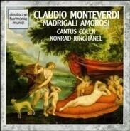 Claudio Monteverdi - Cantus Cölln , Konrad Junghänel - Madrigali Amorosi