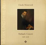 Claudio Monteverdi , Monteverdi-Chor Hamburg , Jürgen Jürgens , Leonhardt-Consort - Madrigali E Concerti
