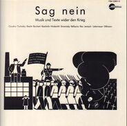 Brecht, Hindemith, Rea, a.o. - Sag Nein - Musik und Texte wider den Krieg