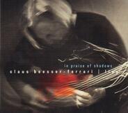Claus Boesser-Ferrari - In Praise of Shadows - Live