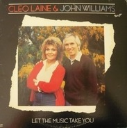 Cleo Laine & John Williams - Let the Music Take You