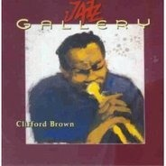 Clifford Brown - Jazz Gallery/C.Brown