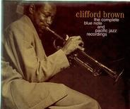 Clifford Brown - The Complete Blue Note And Pacific Jazz Recordings