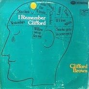 Clifford Brown - I Remember Clifford