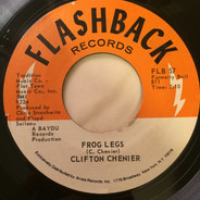 Clifton Chenier - Black Gal / Frog Legs