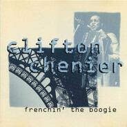 Clifton Chenier - Frenchin' the Boogie