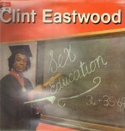 Clint Eastwood - Sex Education