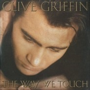 Clive Griffin - The Way We Touch
