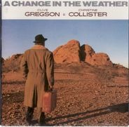 Clive Gregson & Christine Collister ? - A Change in the Weather
