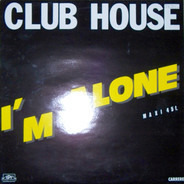 Club House - I'm Alone