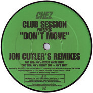 Club Session - Don't Move (Jon Cutler's Remixes)