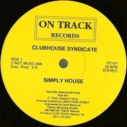 Clubhouse Syndicate - Simply House