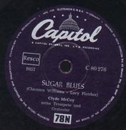 Clyde McCoy And His Orchestra - Sugar Blues / Tear It Down