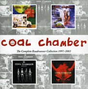 Coal Chamber - The Complete Roadrunner Collection 1997-2003