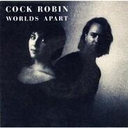 Cock Robin - Worlds Apart