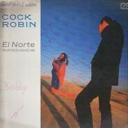 Cock Robin - El Norte