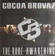 Cocoa Brovaz - The Rude Awakening