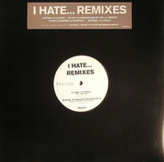 Colder / Kreeps / Dempsey / Lopazz - I Hate... Remixes