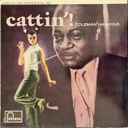 Coleman Hawkins - Cattin'!