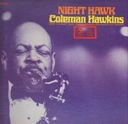 Coleman Hawkins - Night Hawk