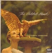 Coleman Hawkins - The Gilded Hawk