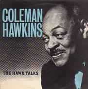 Coleman Hawkins - The Hawk Talks