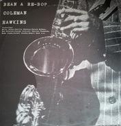 Coleman Hawkins - Bean A Re-Bop