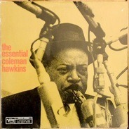 Coleman Hawkins - The Essential Coleman Hawkins