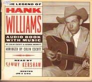 Colin Escott & George Merritt - The Legend Of Hank Williams: Audio Book with Music