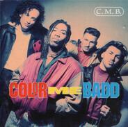 Color Me Badd - C.M.B.