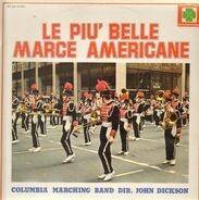 Columbia Marching Band - Le Piu' Belle Marce Americane