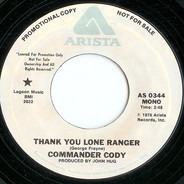 Commander Cody - Thank You Lone Ranger